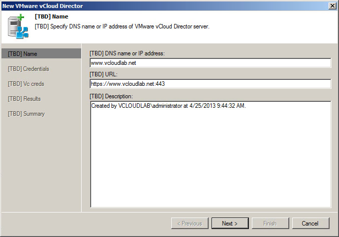 Fill in the vCloud Director servers FQDN. It should automatically generate the vCloud URL