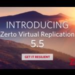 My Insider's Take On Zerto Virtual Replication 5.5